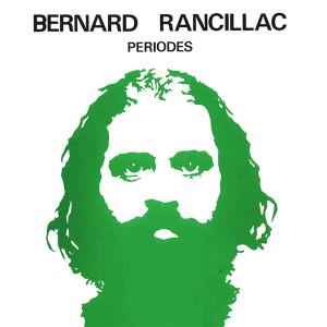 « PÉRIODES » – BERNARD RANCILLAC – 04 FÉV. AU 8 MARS 1986