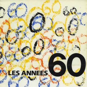 « LES ANNÉES 1960″ – COLLECTIF – 26 MARS AU 30 AVR. 1987