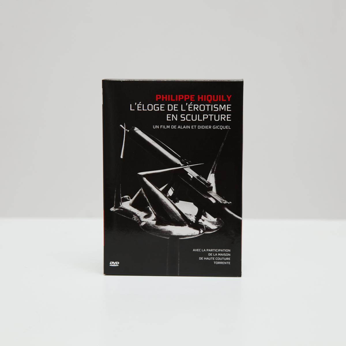 DVD, PHILIPPE HIQUILY, L'ÉLOGE DE L'ÉROTISME EN SCULPTURE