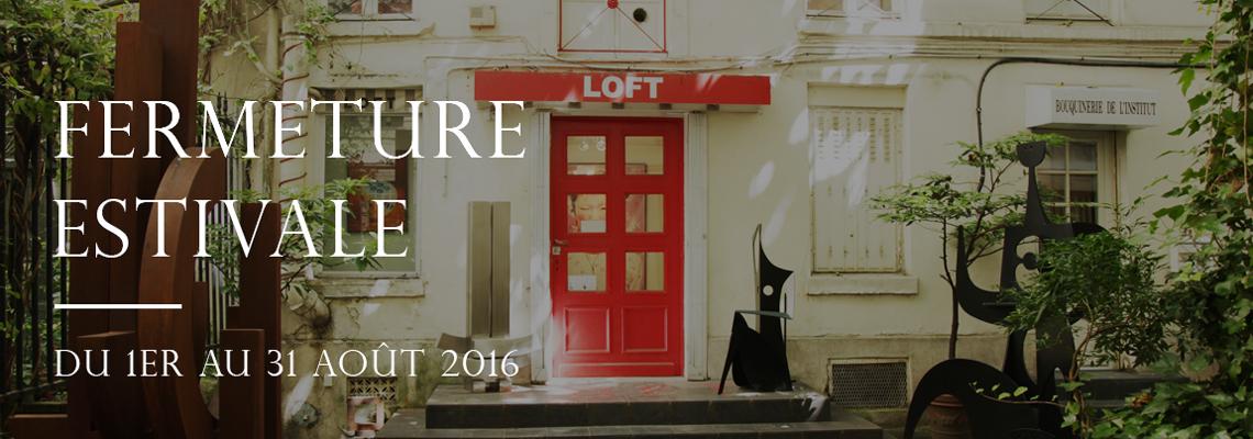 Fermeture-Estivale-GalerieLoft-2016-11400px